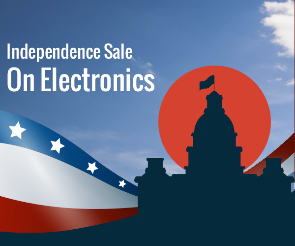 Independence Sale | On Electronics